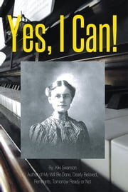 Yes, I Can! ebook by Kiki Swanson