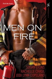 Men On Fire ebook by Rachelle Chase,Susan Lyons,Jodi Lynn Copeland