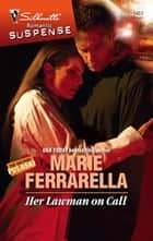 Her Lawman On Call (Mills & Boon Silhouette) 電子書 by Marie Ferrarella