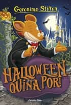 Halloween... quina por! ebook by Geronimo Stilton, David Nel·lo