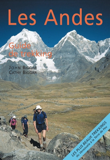 Venezuela : Les Andes, guide de trekking ebook by John Biggar,Cathy Biggar