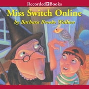 Miss Switch Online audiobook by Barbara Brooks Wallace