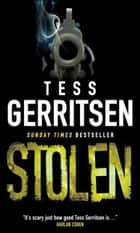Stolen ebook by Tess Gerritsen