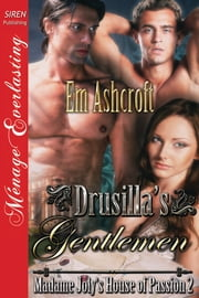 Drusilla's Gentlemen ebook by Em Ashcroft
