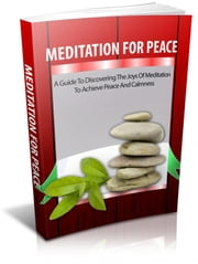 Meditation For Peace ebook by Anonymous