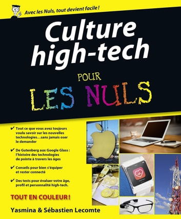 "Culture ""High Tech"" Pour les Nuls ebook by Sébastien LECOMTE,Yasmina SALMANDJEE LECOMTE"
