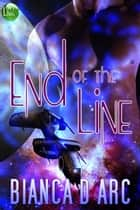 End of the Line ebook by Bianca D'Arc