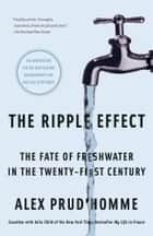 The Ripple Effect ebook by Alex Prud'homme