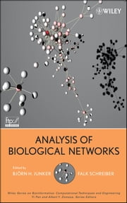 Analysis of Biological Networks ebook by Falk Schreiber,Björn H.  Junker