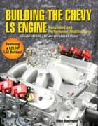 Building the Chevy LS Engine HP1559 ebook by Mike Mavrigian