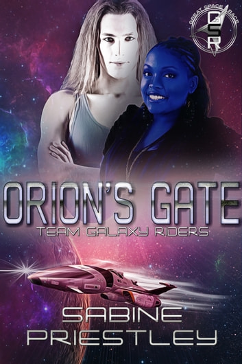 Orion's Gate - Team Galaxy Riders ebook by Sabine Priestley