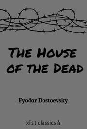 The House of the Dead ebook by Fyodor Dostoevsky