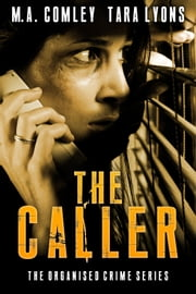 The Caller ebook by M A Comley,Tara Lyons