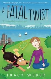 A Fatal Twist ebook by Tracy Weber