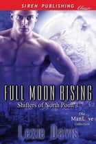 Full Moon Rising ebook by Lexie Davis