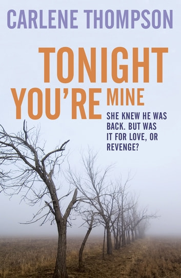 Tonight You're Mine ebook by Carlene Thompson