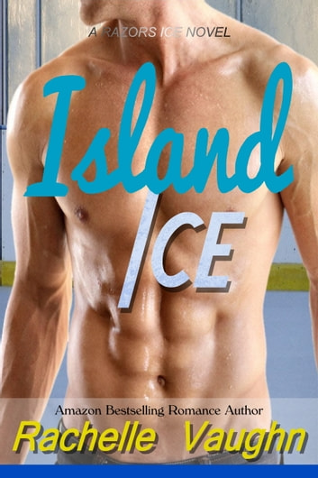 Island Ice ebook by Rachelle Vaughn