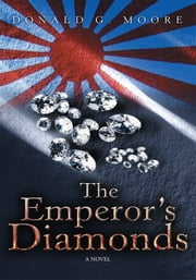 The Emperor's Diamonds ebook by Donald G. Moore