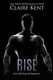 Rise - Hold, #4 ebook by Claire Kent