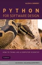 Python for Software Design ebook by Allen B.  Downey