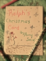 Ralph's Christmas Card ebook by Amy Saia