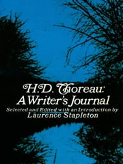 H. D. Thoreau, a Writer's Journal ebook by
