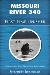Missouri River 340 First Time Finisher ebook by Stephen Jackson