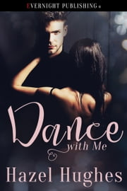 Dance With Me ebook by Hazel Hughes