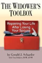 The Widower's Toolbox ebook by G. J. Schaefer,Tom Bekkers
