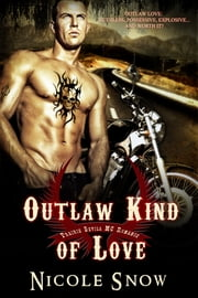 Outlaw Kind of Love: Prairie Devils MC Romance ebook by Nicole Snow