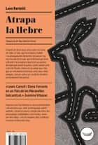 Atrapa la llebre ebook by Lana Bastašic, Pau Sanchis Ferrer