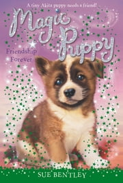 Friendship Forever #10 ebook by Sue Bentley