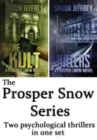 Prosper Snow Series ebook by Shaun Jeffrey