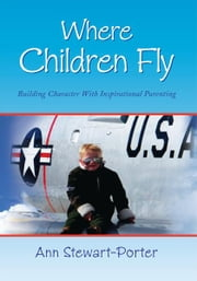 Where Children Fly ebook by Ann Stewart-Porter