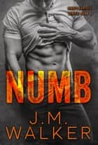 Numb ebook by J.M. Walker