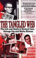 The Tangled Web ebook by Michael J. Cain