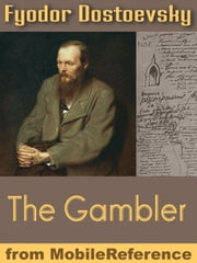 The Gambler (Mobi Classics) ebook by Fyodor Dostoevsky,CJ Hogarth (Translator)