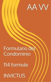 Formulario del Condominio ebook by AA.VV.