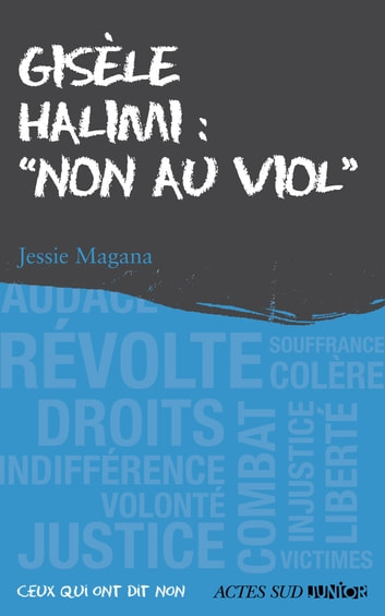"Gisèle Halimi : ""Non au viol"" ebook by Jessie Magana"