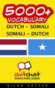 5000+ Vocabulary Dutch - Somali ebook by Kobo.Web.Store.Products.Fields.ContributorFieldViewModel