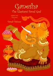 Ganesha, the Elephant-faced God ebook by Dandi Palmer