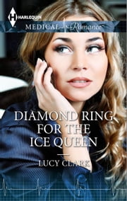 Diamond Ring for the Ice Queen ebook by Lucy Clark