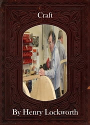 Craft ebook by Henry Lockworth,Eliza Chairwood,Bradley Smith