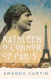 Kathleen O'Connor of Paris ebook by Amanda Curtin