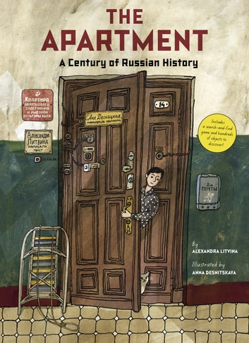 The Apartment: A Century of Russian History ebook by Alexandra Litvina