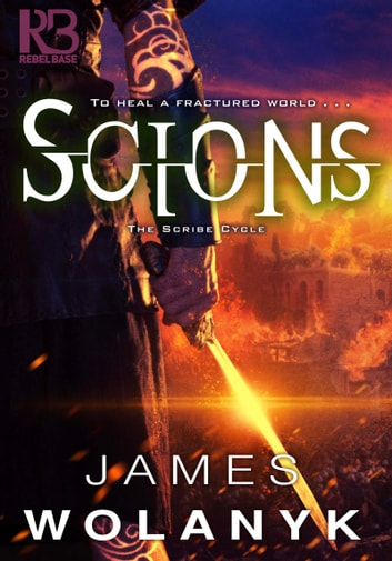 Scions ebook by James Wolanyk