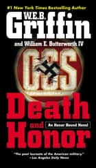 Death and Honor ebook by W.E.B. Griffin,William E. Butterworth, IV