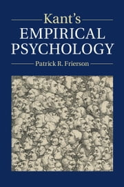 Kant's Empirical Psychology ebook by Patrick R. Frierson
