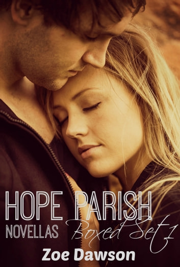 Hope Parish Novellas Boxed Set 1 ebook by Zoe Dawson