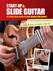 Start-up: Slide Guitar ebook by Mark Hanson
